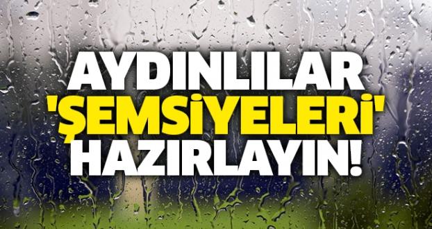 Aydınlılar 'Şemsiyeleri' Hazırlayın!