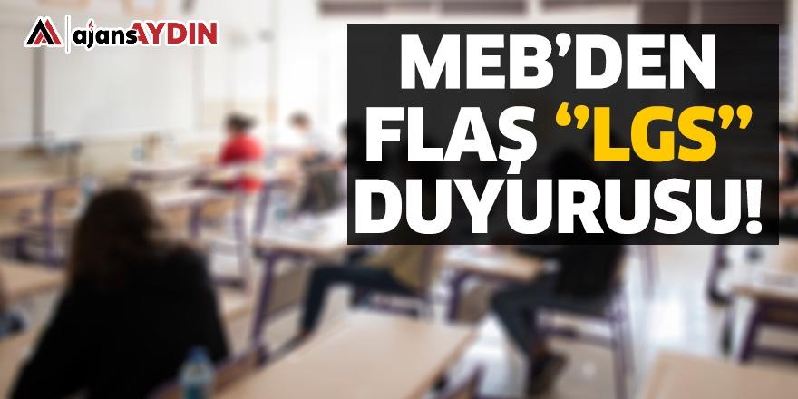 MEB'DEN FLAŞ LGS DUYURUSU