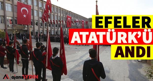 Efeler Atatürk'ü Andı