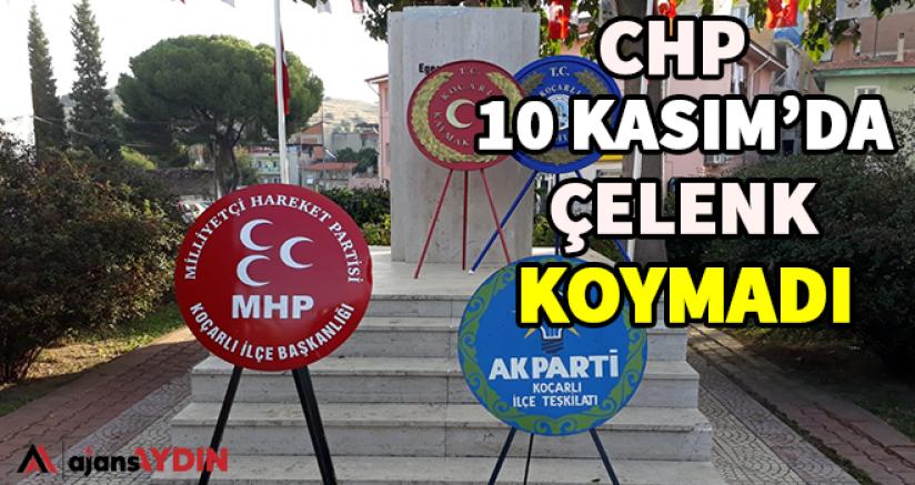 CHP 10 Kasım'da Çelenk Koymadı
