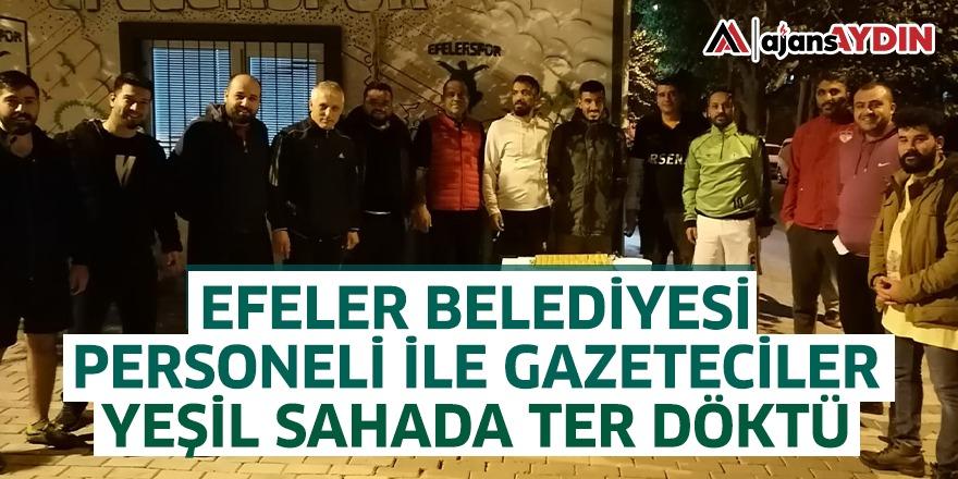 Efeler Belediyesi Personeli ile Gazeteciler Yeşil Sahada Ter Döktü