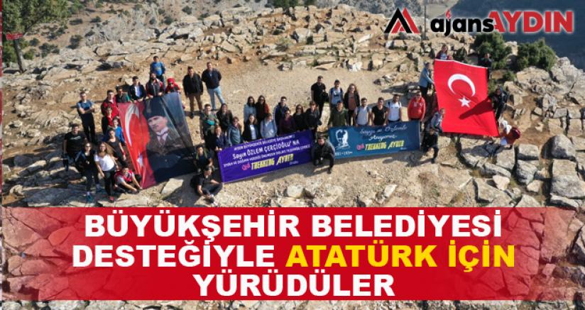 Gençler Büyükşehir Belediyesi Desteğiyle Atatürk İçin Yürüdü