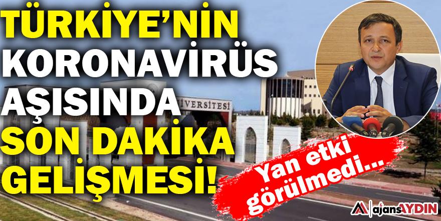 Türkiye'nin koronavirüs aşısında son dakika gelişmesi!