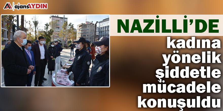 Nazilli'de kadına yönelik şiddetle mücadele konuşuldu