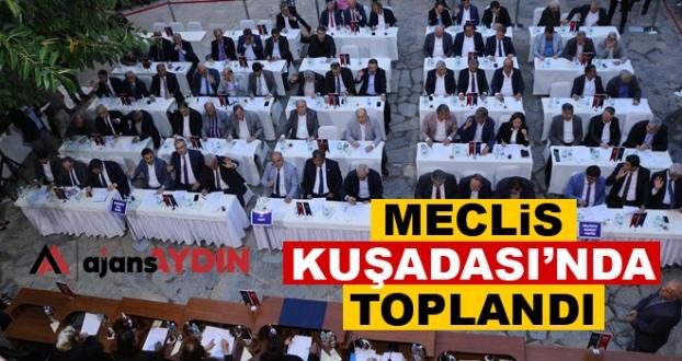 AYDIN MECLİSİ KUŞADASI'NDA TOPLANDI