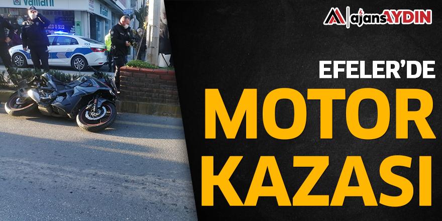 EFELER'DE MOTOR KAZASI