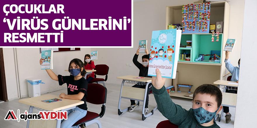 ÇOCUKLAR 'VİRÜS GÜNLERİNİ' RESMETTİ