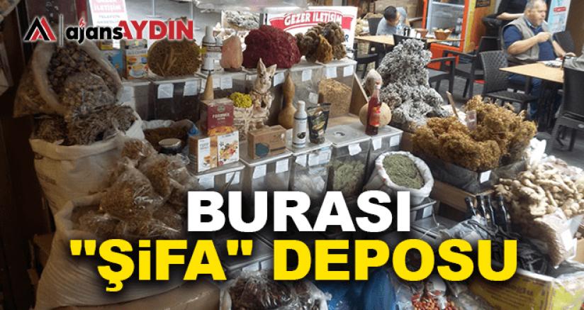BURASI 'ŞİFA' DEPOSU
