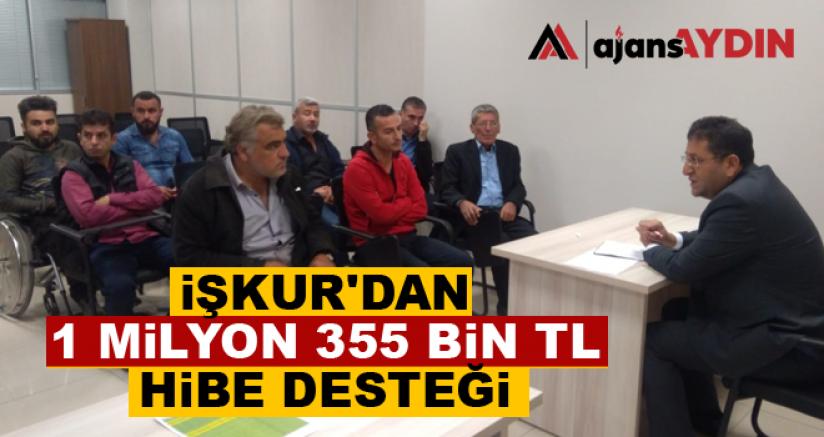 İŞKUR'dan 1 milyon 355 bin TL hibe desteği