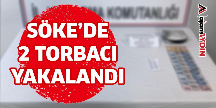 SÖKE'DE 2 TORBACI YAKALANDI