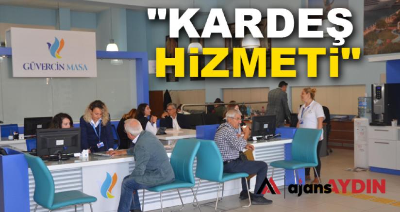 """KARDEŞ HİZMETİ"""