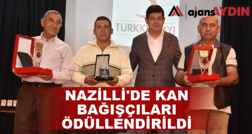 Nazilli'de kan bağışçıları ödüllendirildi