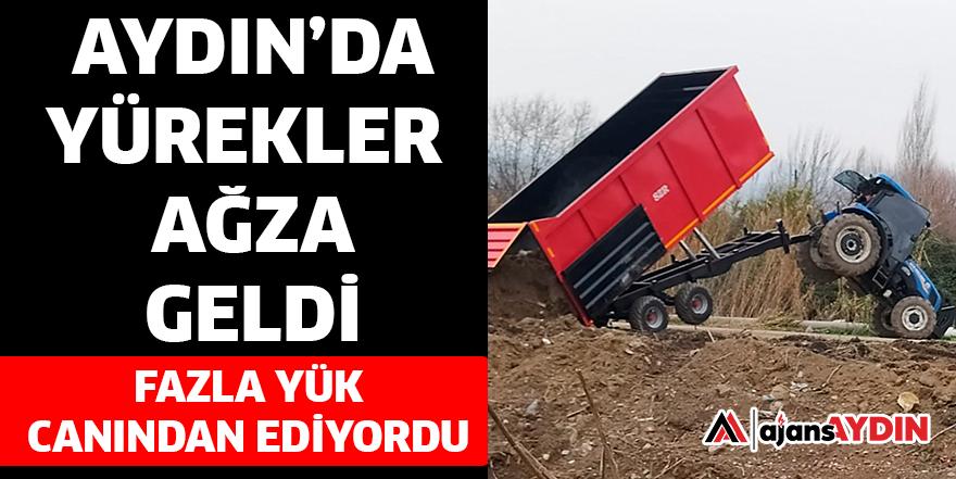 AYDIN'DA YÜREKLER AĞZA GELDİ