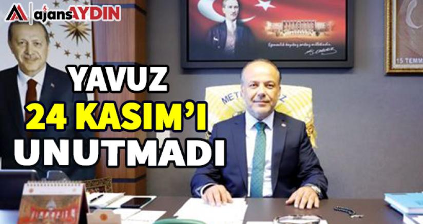 AK Partili Yavuz 24 Kasım'ı Unutmadı