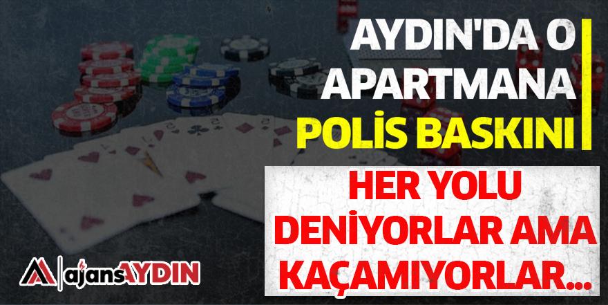 Aydın'da o apartmana polis baskını