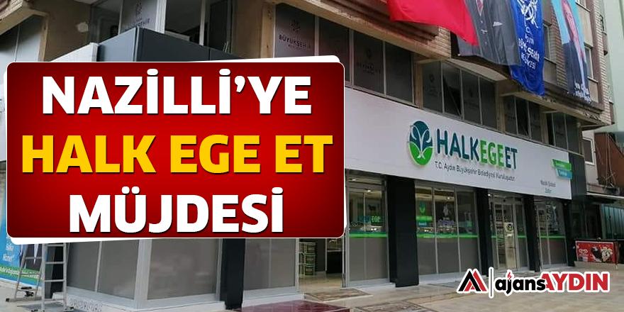 NAZİLLİ'YE HALK EGE ET MÜJDESİ