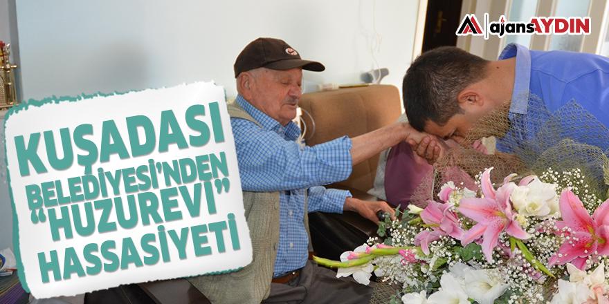 """KUŞADASI BELEDİYESİ'NDEN """"HUZUREVİ"""" HASSASİYETİ"""