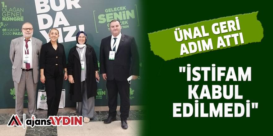 ÜNAL GERİ ADIM ATTI