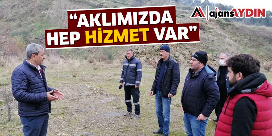 """""""AKLIMIZDA HEP HİZMET VAR"""""""