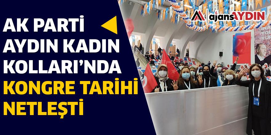 AK PARTİ AYDIN KADIN KOLLARI'NDA KONGRE TARİHİ NETLEŞTİ