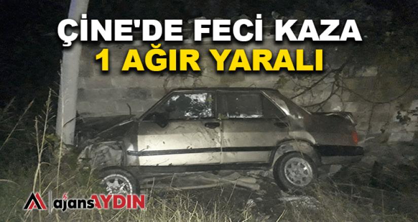 ÇİNE'DE FECİ KAZA