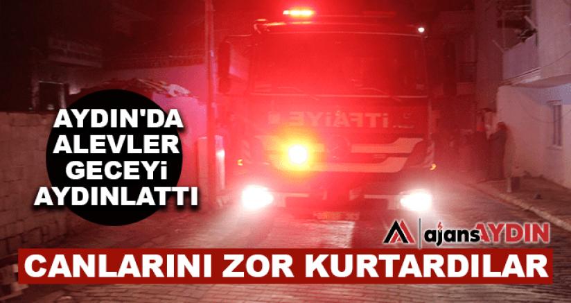Aydın'da Alevler Geceyi Aydınlattı