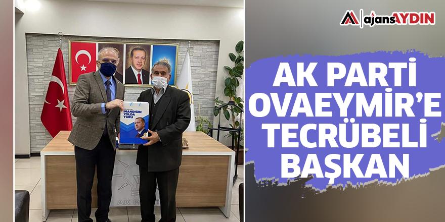 AK Parti Ovaeymir'e tecrübeli başkan
