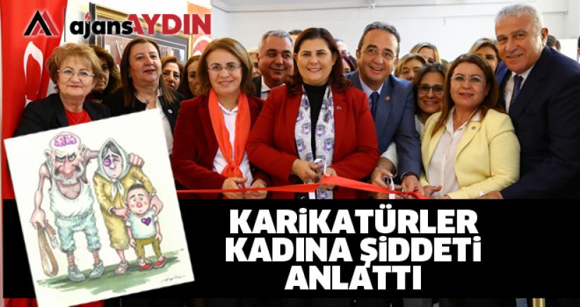 KARİKATÜRLER KADINA ŞİDDETİ ANLATTI