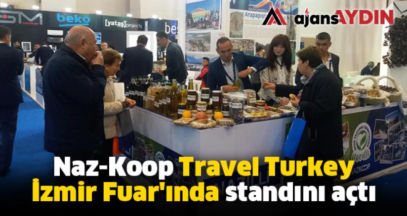 Travel Turkey İzmir Fuar'ında Naz-Koop stand açtı