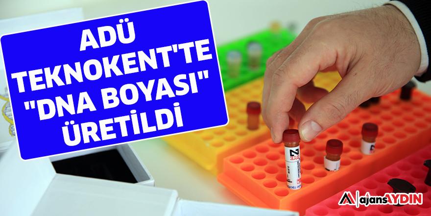 """ADÜ TEKNOKENT'TE """"DNA BOYASI"""" ÜRETİLDİ"""