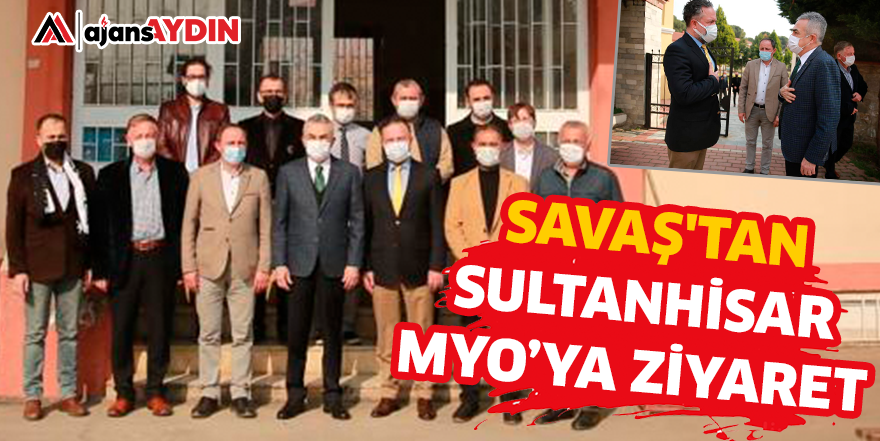 SAVAŞ'TAN SULTANHİSAR MYO'YA ZİYARET