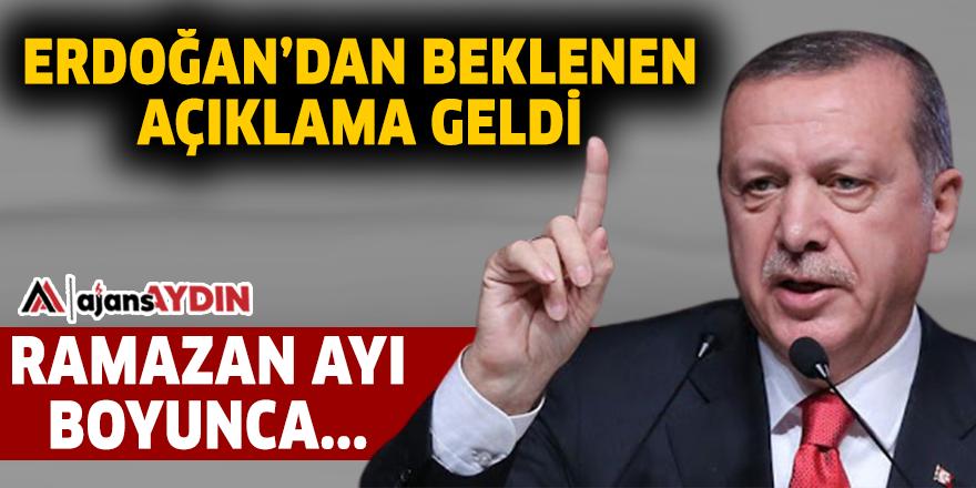 ERDOĞAN'DAN BEKLENEN AÇIKLAMA GELDİ