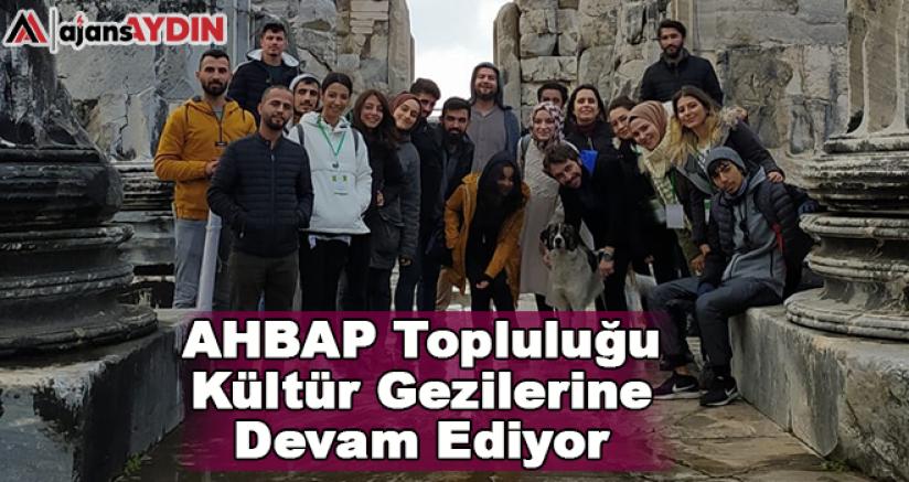AHBAP Topluluğu Kültür Gezilerine Devam Ediyor