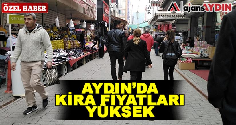 Aydın'da Kira Fiyatları Yüksek