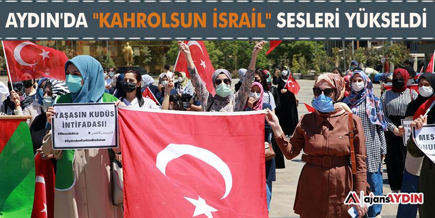 """Aydın'da """"Kahrolsun İsrail"""" sesleri yükseldi"""