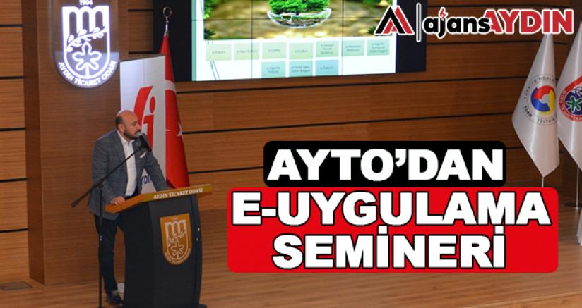 Ayto'dan E-Uygulama Semineri