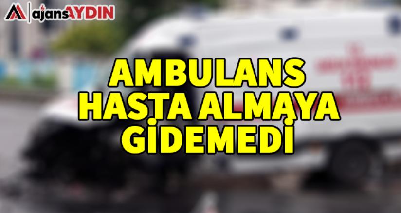 Ambulans hasta almaya gidemedi