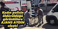 İşte Aydın'daki cinayetin hemen ardından çekilen görüntüler
